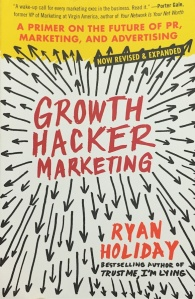 Growth Hacking by Ryan Holiday